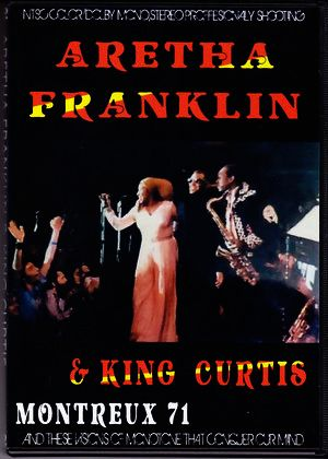 Aretha Franklin,King Curtis アレサ・フランクリン/Montreux 1971