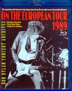 Bob Dylan ボブ・ディラン/Europe Tour 1989 Blu-Ray Version