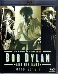 Bob Dylan ボブ・ディラン/Tokyo,Japan 4.23.2016 Blu-Ray Version