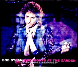 Bob Dylan ボブ・ディラン/NY,USA 1978 2 Days Complete
