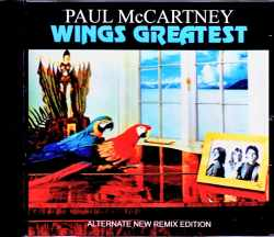 Paul McCartney,Wings ポール・マッカートニー ウイングス/Wings Greatest Alternate New Remix