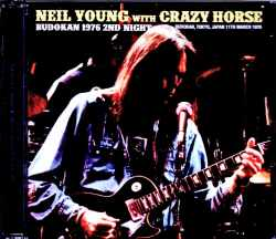 Neil Young and Crazy Horse ニール・ヤング/Tokyo,Japan 3.11.1976