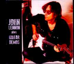 John Lennon ジョン・レノン/Plays Guitar Demos at Home 1980