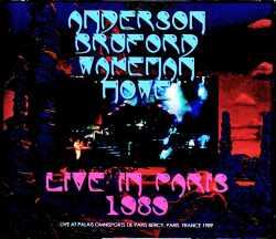 Anderson,Bruford,Wakeman,Howe アンダーソン・ブラフォード・ウェイクマン・ハウ/France 1989