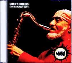 Sonny Rollins ソニー・ロリンズ/CA,USA 2005