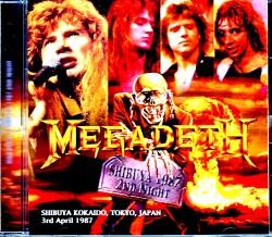 Megadeth メガデス/Tokyo,Japan 4.3.1987