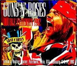 Guns N' Roses ガンズ・アンド・ローゼス/OH,USA 1992 2Shows Complete