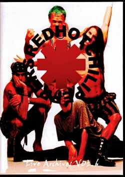 Red Hot Chili Peppers レッド・ホット・チリ・ペッパーズ/ライブ映像集 Vol.6