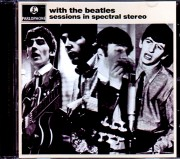 Beatles ビートルズ/With the Beatles Sessions in Spectral Stereo