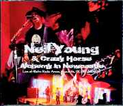 Neil Young & Crazy Horse ニール・ヤング/6.10.2013 UK Complete