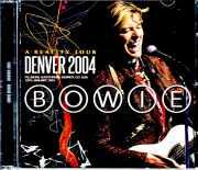 David Bowie デビッド・ボウイ/CO,USA 2004