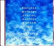 Pat Metheny,Michael Brecker Quartet  パット・メセニー マイケル・ブレッカー/Poland 2000 S & V Complete Digital Remaster Edition