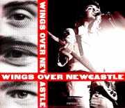 Wings ウイングス/ニューキャッスル公演 完全決定版 他 UK 1973 & more