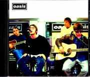 Oasis オアシス/ヴァージンメガストアにおけるインストア・ライヴ 1994 & 1995