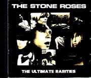 Stone Roses ストーン・ローゼス/Ultimate Rarities 1983 - 1996