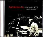 Brad Mehldau Trio ブラッド・メルドー/Germany 2006 S & V 2021 Digital Remaster