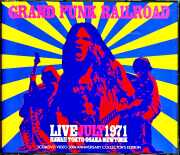Grand Funk Railroad グランド・ファンク・レイルロード/Live Collection 1971