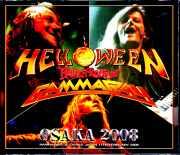 Helloween Gamma Ray ハロウィン ガンマ・レイ/Osaka,Japan 2008 Complete