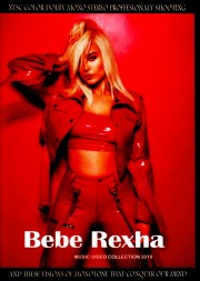Bebe Rexha ビービー・レクサ/Music Video Collection 2019
