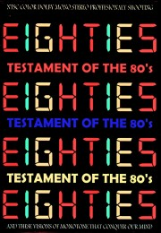 Various Artists Hall & Oates,Rick Astley,Cyndi Lauper,George Michael,Dire Straits,Lionel Richie,Queen/Testament of the 80's