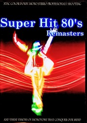 Various Artists Michael Jackson,Madonna,Billy Joel,Van Halen,Prince,Bruce Springsteen/Super Hits 80's Remasters
