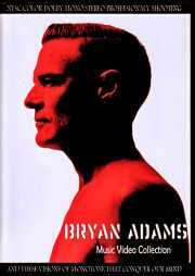 Bryan Adams ブライアン・アダムス/Music Video Collection