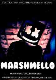 Marshmello マシュメロ/Music Video Collection 2021