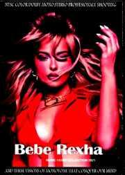 Bebe Rexha ビービー・レクサ/Music Video Collection 2021