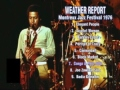 WEATHER REPORT/MONTREUX JAZZ FESTIVAL 1976