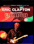 Eric Clapton エリック・クラプトン/TX,USA 2019 2Days Complete Blu-Ray Ver