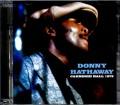 Donny Hathaway ダニー・ハサウェイ/New York,USA 1973 & more