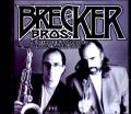 Brecker Brothers ブレッカー・ブラザーズ/NY,USA 1995