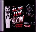 Slim Jim Phantom スリム・ジム・ファントム/FL,USA 2018