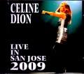 Celine Dion セリーヌ・ディオン/CA,USA 2009