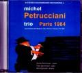 Michel Petrucciani ミシェル・ペトルチアーニ/France 1984