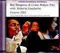 Roy Hargrove,Cedar Walton Trio ロイ・ハーグローヴ シダー・ウォルトン/Switzerland 2002