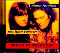 Joe Lynn Turner,Glenn Hughes ジョー・リン・ターナー グレン・ヒューズ/Made in Moscow & more