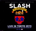 Slash,Myles Kennedy スラッシュ/Tokyo,Japan 2019