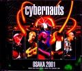 Cybernauts サイバーノウツ/Osaka,Japan 2001