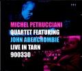 Michel Petrucciani Quartet,John Abercrombie ミシェル・ペトルチアーニ ジョン・アバークロンビー/France 1990
