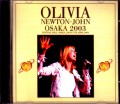 Olivia Newton-John オリヴィア・ニュートン・ジョン/Osaka,Japan 2003