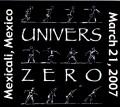 Univers Zero ユニバース・ゼロ/Mexico 2007
