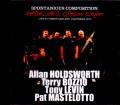 Allan Holdsworth,Terry Bozzio,Tony Levin,Pat Mastelotto アラン・ホールズワース/CA,USA 2010