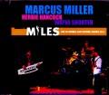 Marcus Miller,Herbie Hancock,Wayne Shorter マーカス・ミラー/France 2011