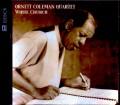 Ornette Coleman Quartet オーネット・コールマン/CA,USA 2005 & more