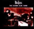 Beatles ビートルズ/Cavern Club Tapes 1962 Compilation
