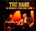 Band,The ザ・バンド/OH,USA 1985