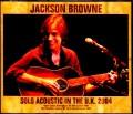 Jackson Browne ジャクソン・ブラウン/UK Tour Collection 2004