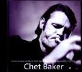 Chet Baker チェット・ベイカー/CA,USA 1982