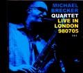 Michael Brecker Quartet マイケル・ブレッカー/London,UK 1998